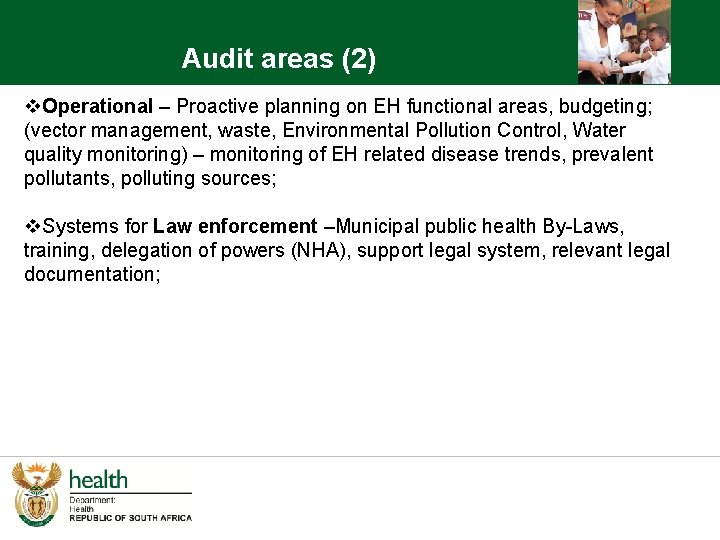 Audit areas (2) v. Operational – Proactive planning on EH functional areas, budgeting; (vector