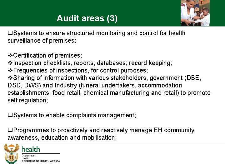 Audit areas (3) q. Systems to ensure structured monitoring and control for health surveillance