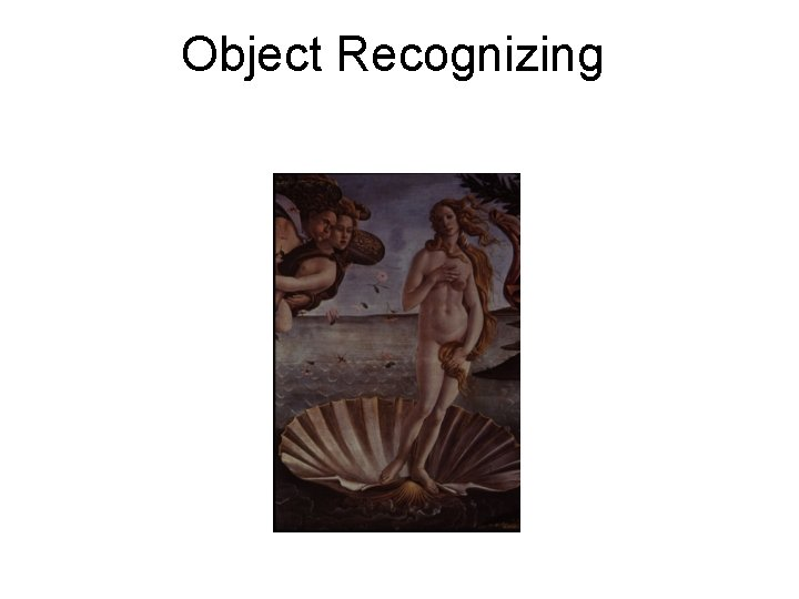 Object Recognizing