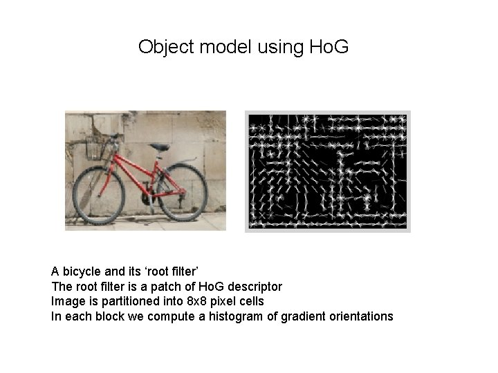 Object model using Ho. G A bicycle and its 'root filter' The root filter