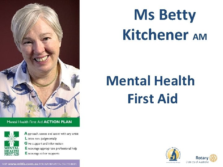 Ms Betty Kitchener AM Mental Health First Aid