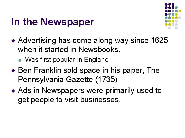 In the Newspaper l Advertising has come along way since 1625 when it started