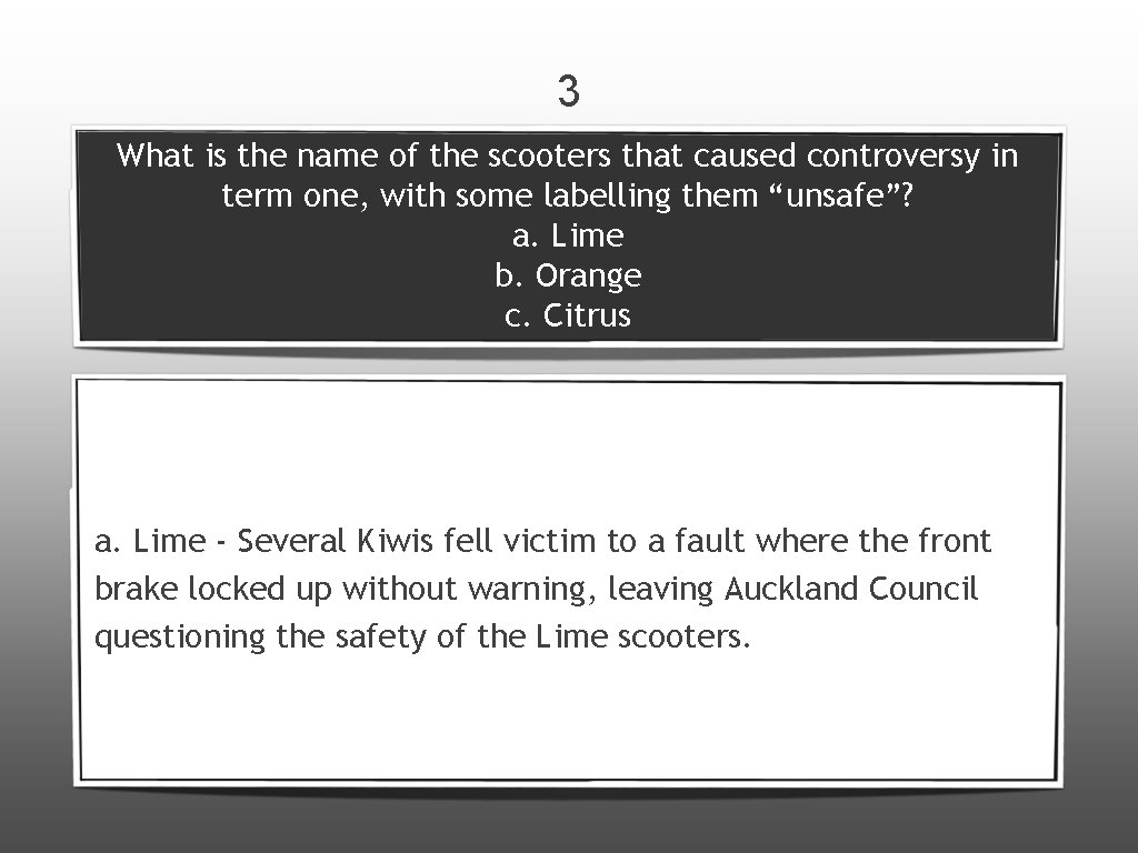 3 What is the name of the scooters that caused controversy in term one,