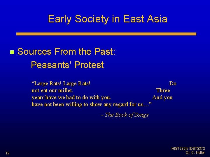 """Early Society in East Asia n Sources From the Past: Peasants' Protest """"Large Rats!"""