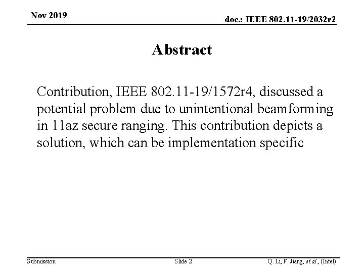 Nov 2019 doc. : IEEE 802. 11 -19/2032 r 2 Abstract Contribution, IEEE 802.