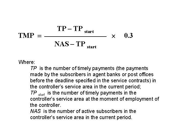 TMP TP – TP start 0. 3 NAS – TP start Where: TP is
