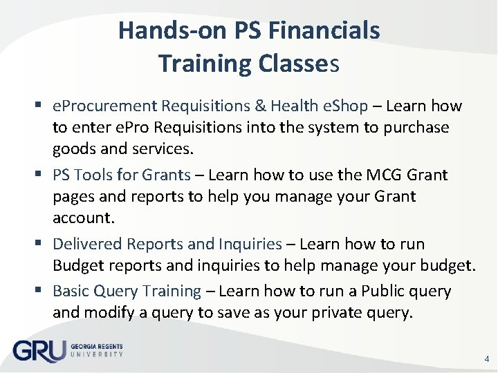 Hands-on PS Financials Training Classes e. Procurement Requisitions & Health e. Shop – Learn