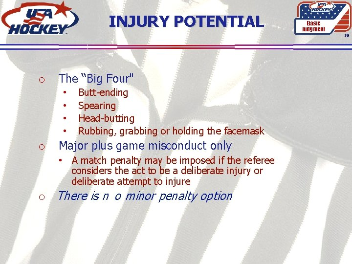 """INJURY POTENTIAL Basic Judgment 10 o The """"Big Four"""