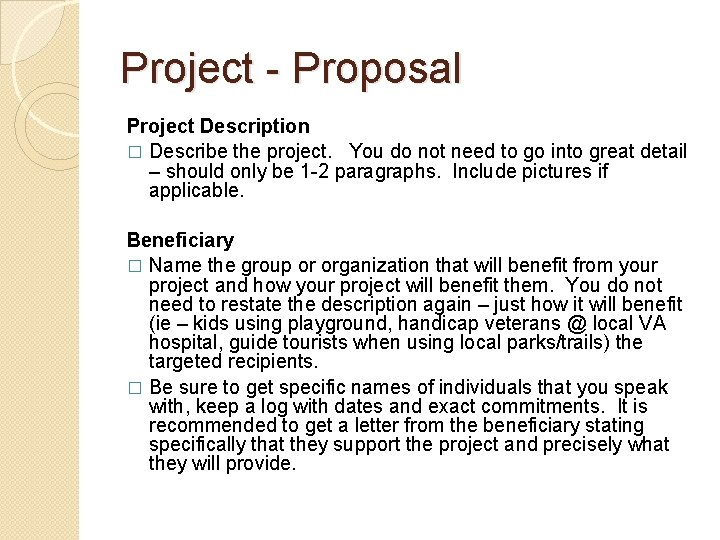 Project - Proposal Project Description � Describe the project. You do not need to