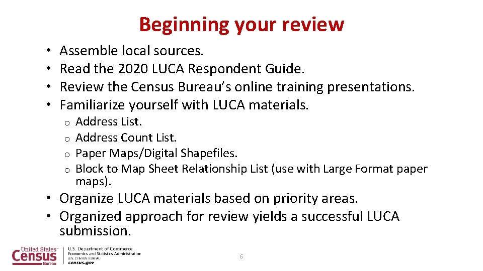 Beginning your review • • Assemble local sources. Read the 2020 LUCA Respondent Guide.