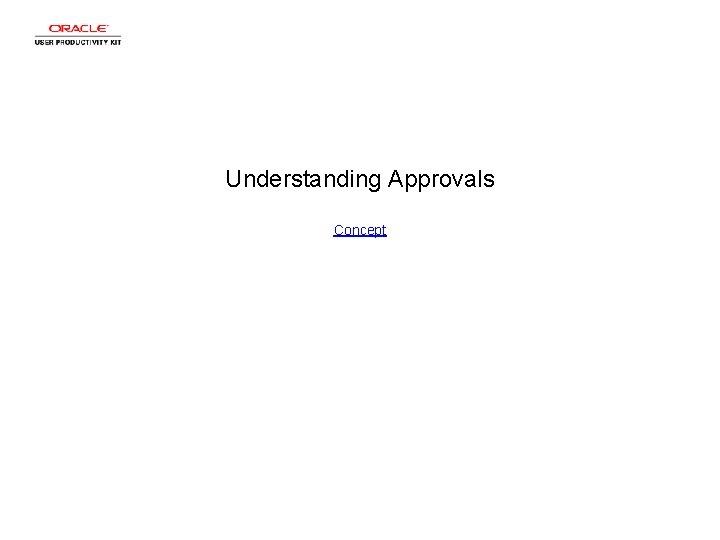 Understanding Approvals Concept