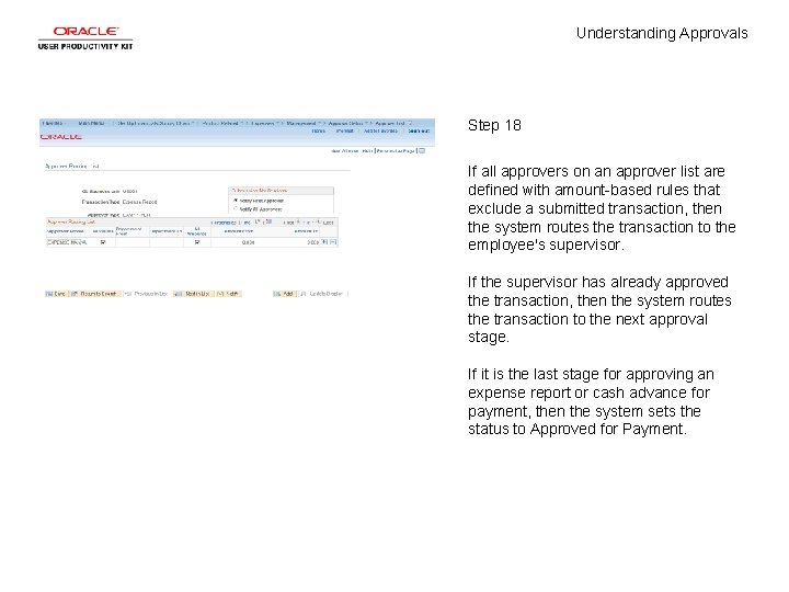 Understanding Approvals Step 18 If all approvers on an approver list are defined with