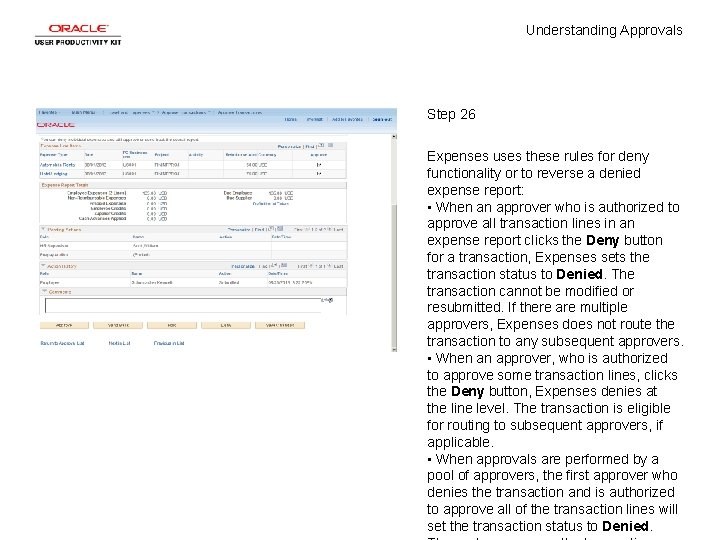Understanding Approvals Step 26 Expenses uses these rules for deny functionality or to reverse