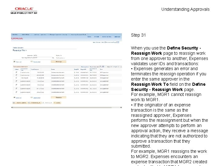 Understanding Approvals Step 31 When you use the Define Security Reassign Work page to