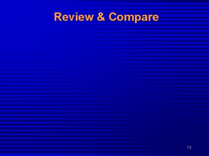 Review & Compare 13