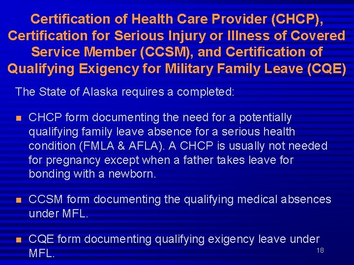 Certification of Health Care Provider (CHCP), Certification for Serious Injury or Illness of Covered