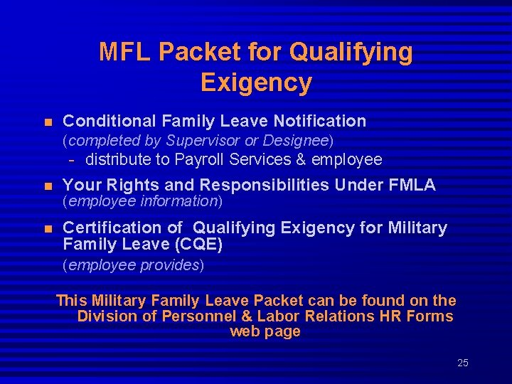 MFL Packet for Qualifying Exigency n Conditional Family Leave Notification (completed by Supervisor or