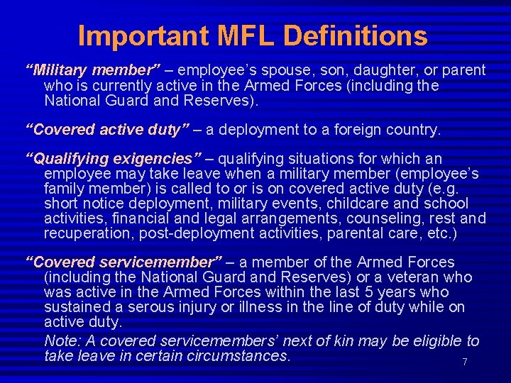 """Important MFL Definitions """"Military member"""" – employee's spouse, son, daughter, or parent who is"""