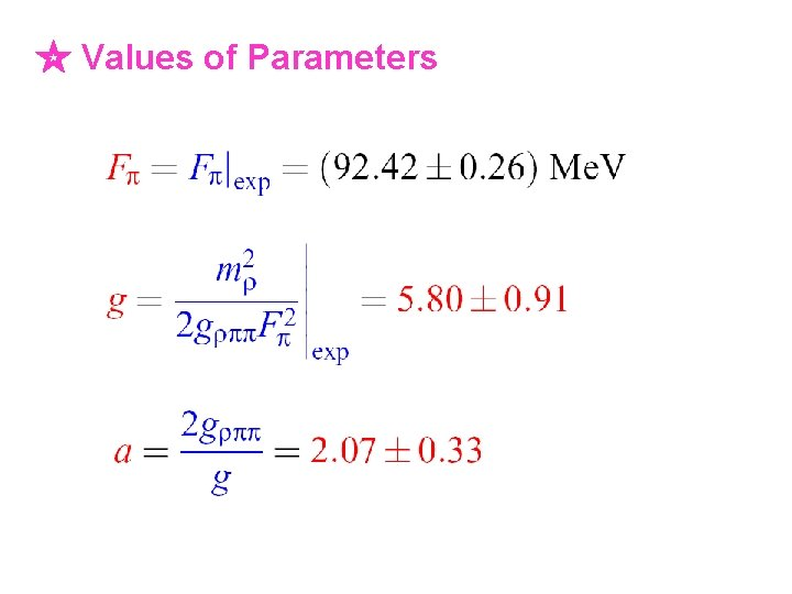 ☆ Values of Parameters