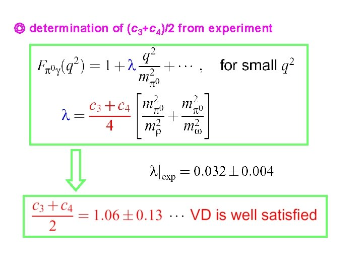 ◎ determination of (c 3+c 4)/2 from experiment