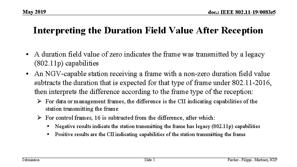 May 2019 doc. : IEEE 802. 11 -19/0083 r 5 Interpreting the Duration Field