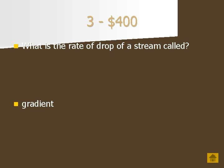 3 - $400 n What is the rate of drop of a stream called?