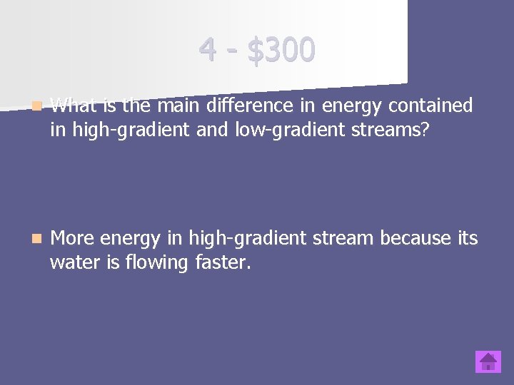 4 - $300 n What is the main difference in energy contained in high-gradient