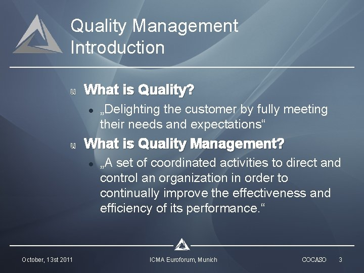 Quality Management Introduction u What is Quality? l u What is Quality Management? l
