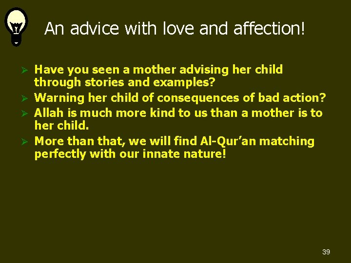 An advice with love and affection! Have you seen a mother advising her child