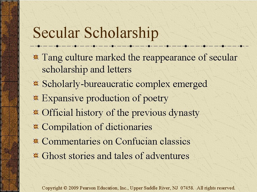 Secular Scholarship Tang culture marked the reappearance of secular scholarship and letters Scholarly-bureaucratic complex