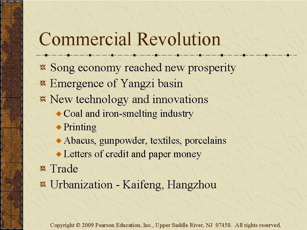 Commercial Revolution Song economy reached new prosperity Emergence of Yangzi basin New technology and