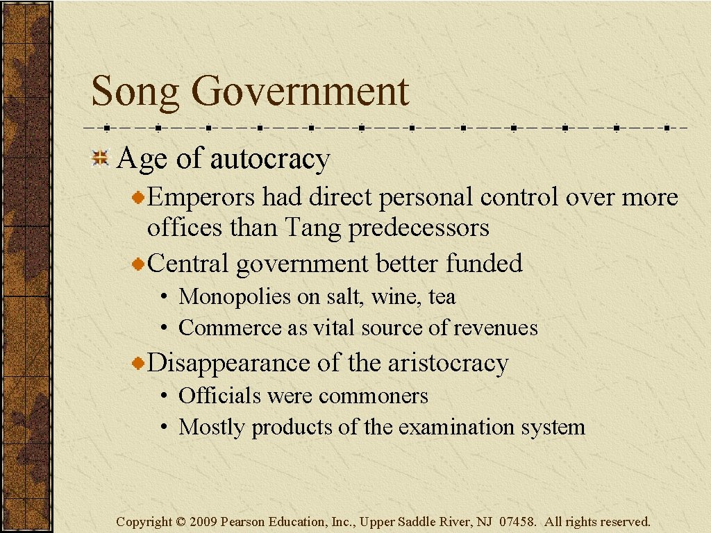 Song Government Age of autocracy Emperors had direct personal control over more offices than