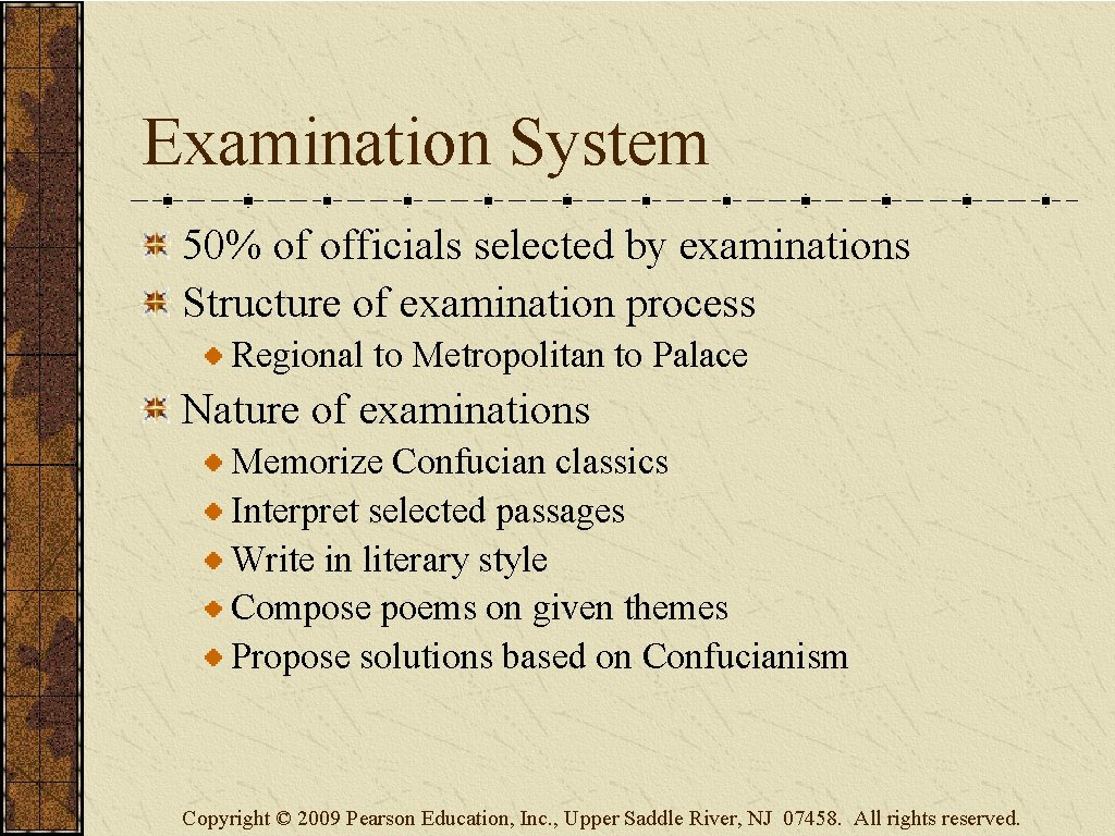 Examination System 50% of officials selected by examinations Structure of examination process Regional to