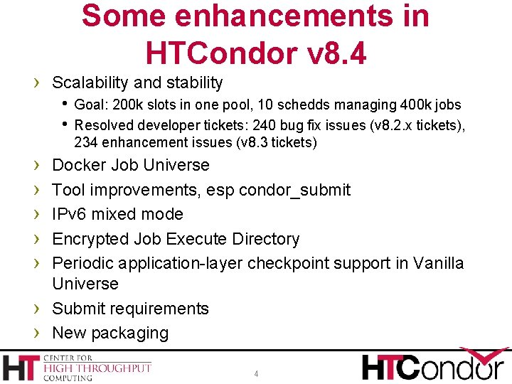 Some enhancements in HTCondor v 8. 4 › Scalability and stability Goal: 200 k