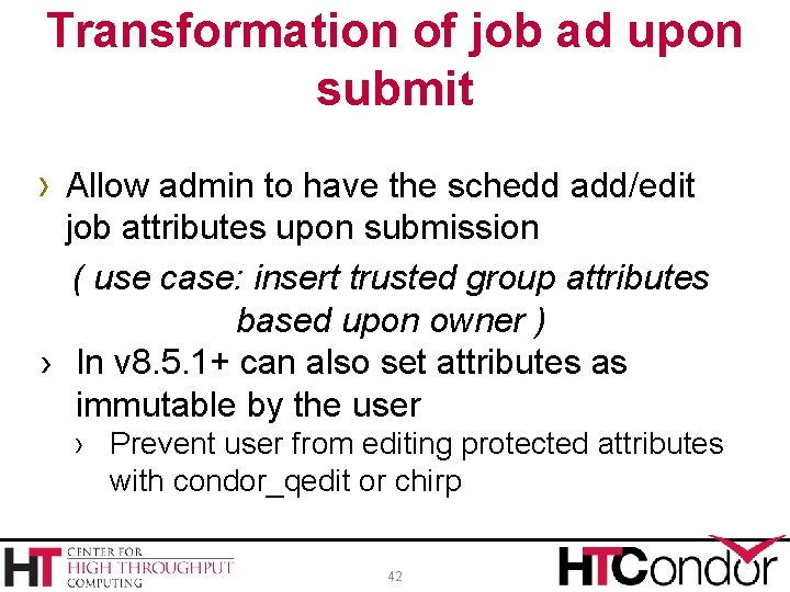 Transformation of job ad upon submit › Allow admin to have the schedd add/edit