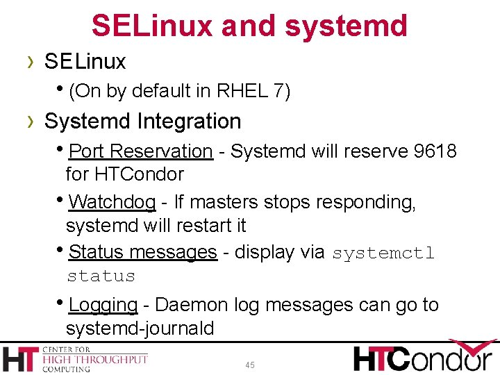 SELinux and systemd › SELinux (On by default in RHEL 7) › Systemd Integration