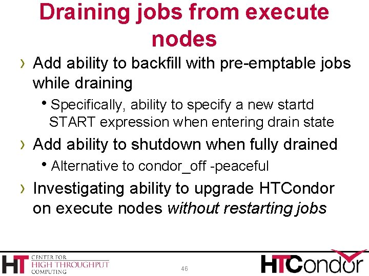 Draining jobs from execute nodes › Add ability to backfill with pre-emptable jobs while