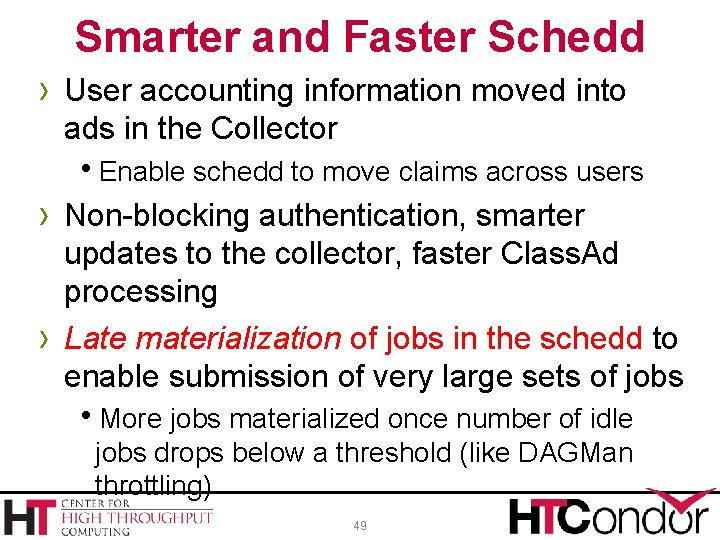 Smarter and Faster Schedd › User accounting information moved into ads in the Collector