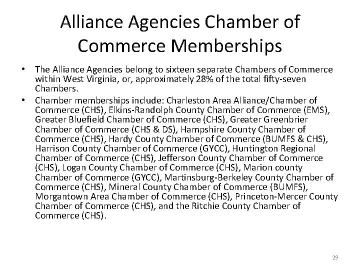 Alliance Agencies Chamber of Commerce Memberships • The Alliance Agencies belong to sixteen separate