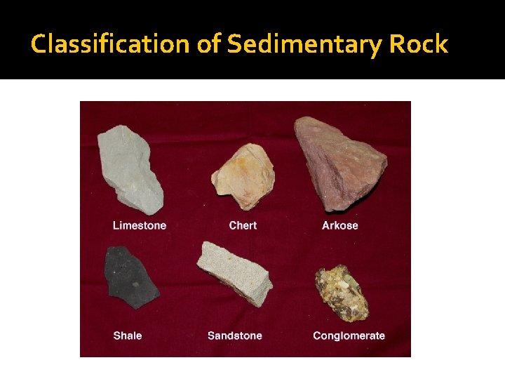 Classification of Sedimentary Rock