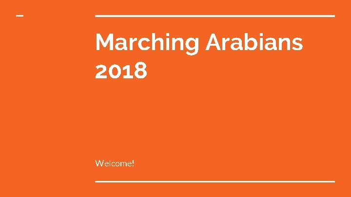 Marching Arabians 2018 Welcome!