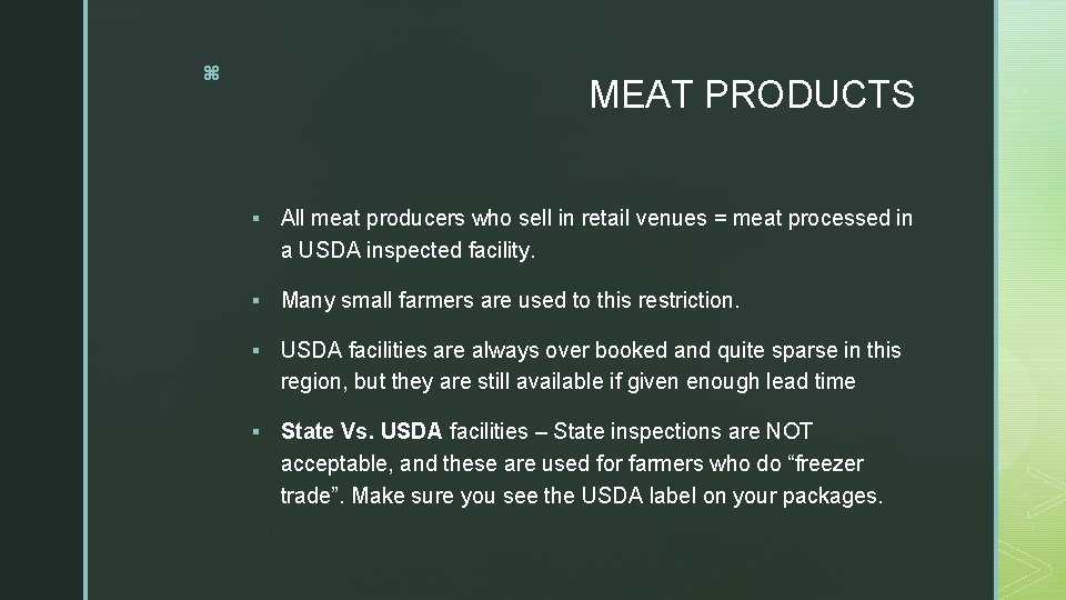 z MEAT PRODUCTS § All meat producers who sell in retail venues = meat