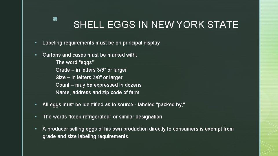 z SHELL EGGS IN NEW YORK STATE § Labeling requirements must be on principal