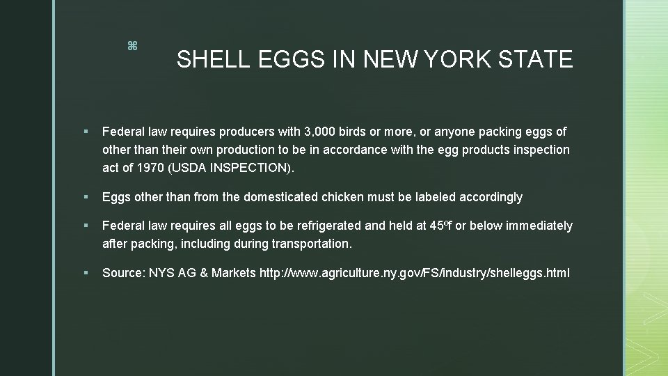 z SHELL EGGS IN NEW YORK STATE § Federal law requires producers with 3,