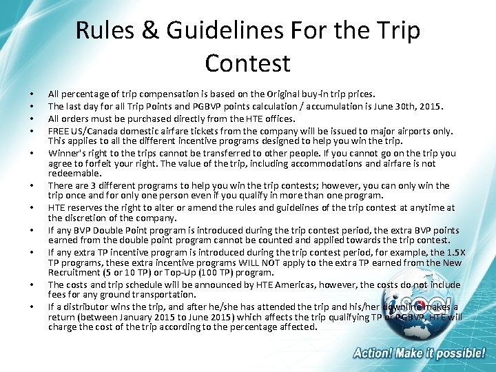 Rules & Guidelines For the Trip Contest • • • All percentage of trip