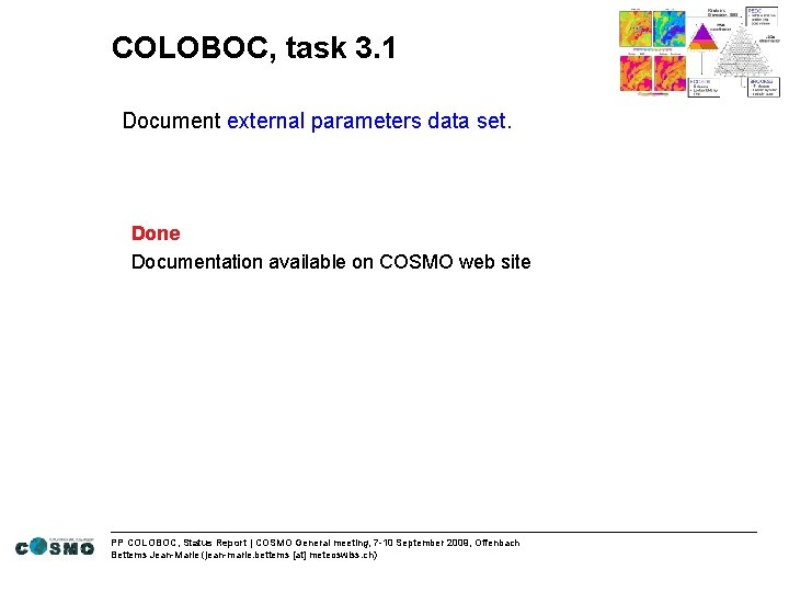 COLOBOC, task 3. 1 Document external parameters data set. Done Documentation available on COSMO