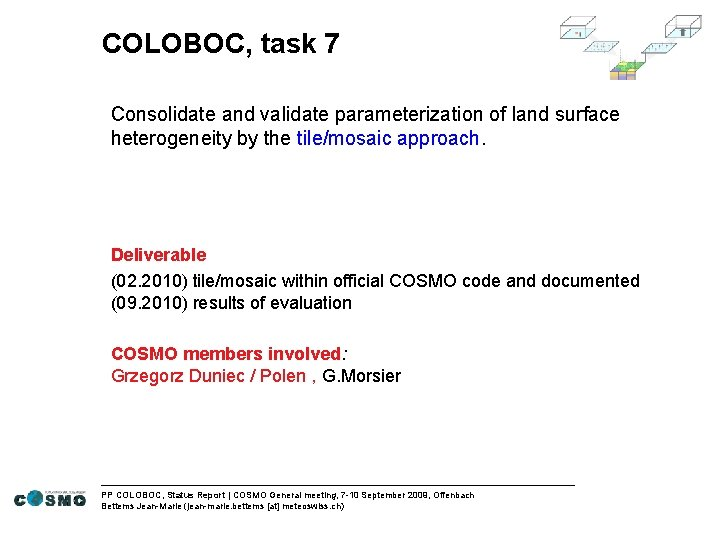 COLOBOC, task 7 Consolidate and validate parameterization of land surface heterogeneity by the tile/mosaic