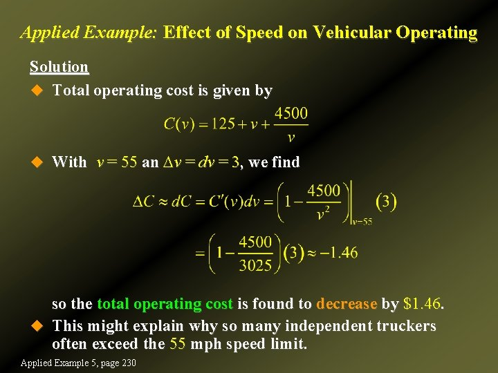 Applied Example: Effect of Speed on Vehicular Operating Solution u Total operating cost is