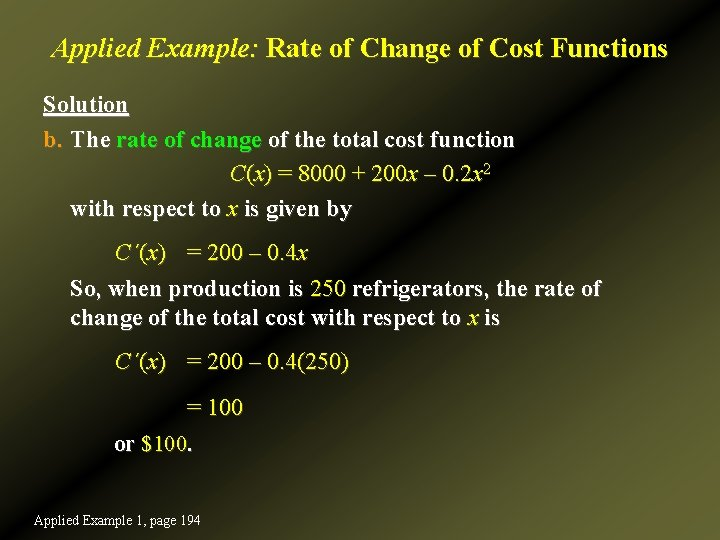 Applied Example: Rate of Change of Cost Functions Solution b. The rate of change
