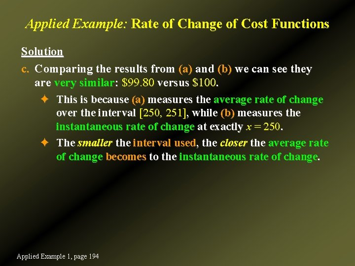 Applied Example: Rate of Change of Cost Functions Solution c. Comparing the results from